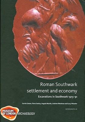 Roman Southwark - Settlement and Economy als Buch (gebunden)