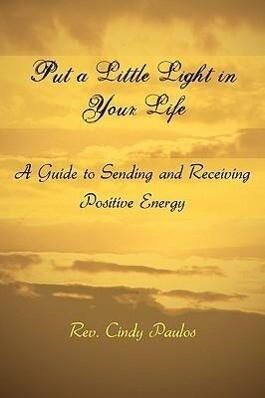 Put a Little Light in Your Life als Buch (gebunden)
