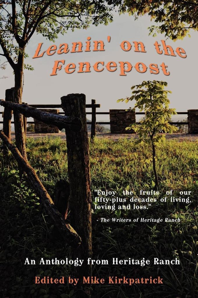 Leanin' on the Fencepost als Taschenbuch