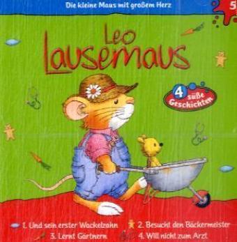 Leo Lausemaus 05. ... und sein Wackelzahn als CD