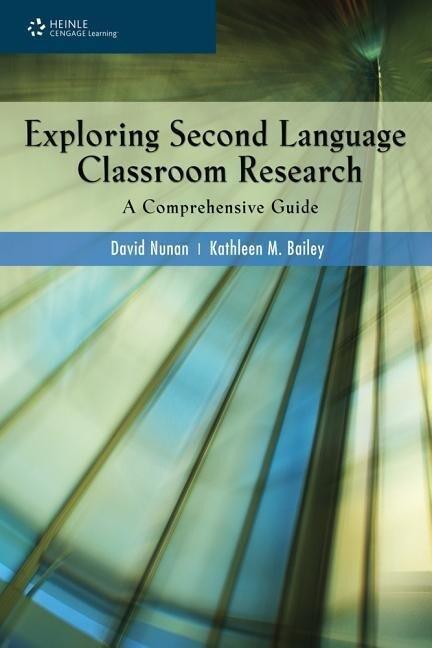 Exploring Second Language Classroom Research: A Comprehensive Guide als Taschenbuch