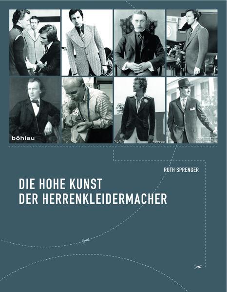 Die hohe Kunst der Herrenkleidermacher als Buch (gebunden)