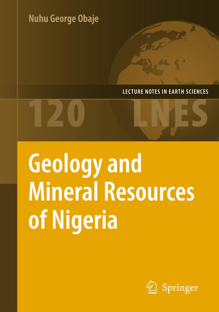 Geology and Mineral Resources of Nigeria als Buch (gebunden)