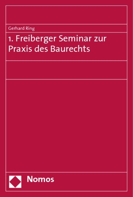 1. Freiberger Seminar zur Praxis des Baurechts als Buch (kartoniert)