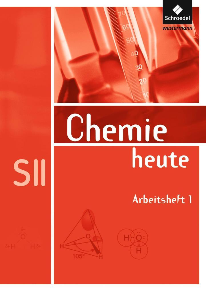 Chemie heute. Arbeitsheft. Sekundarstufe 2 als Buch (geheftet)