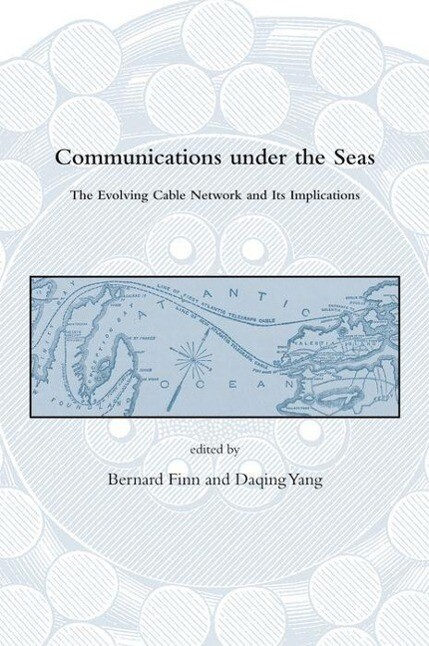 Communications Under the Seas: The Evolving Cable Network and Its Implications als Buch (gebunden)
