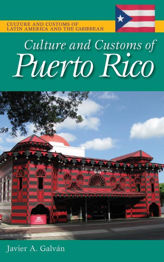 Culture and Customs of Puerto Rico als Buch (gebunden)