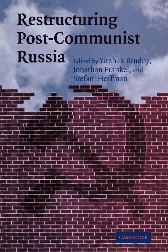 Restructuring Post-Communist Russia als Taschenbuch