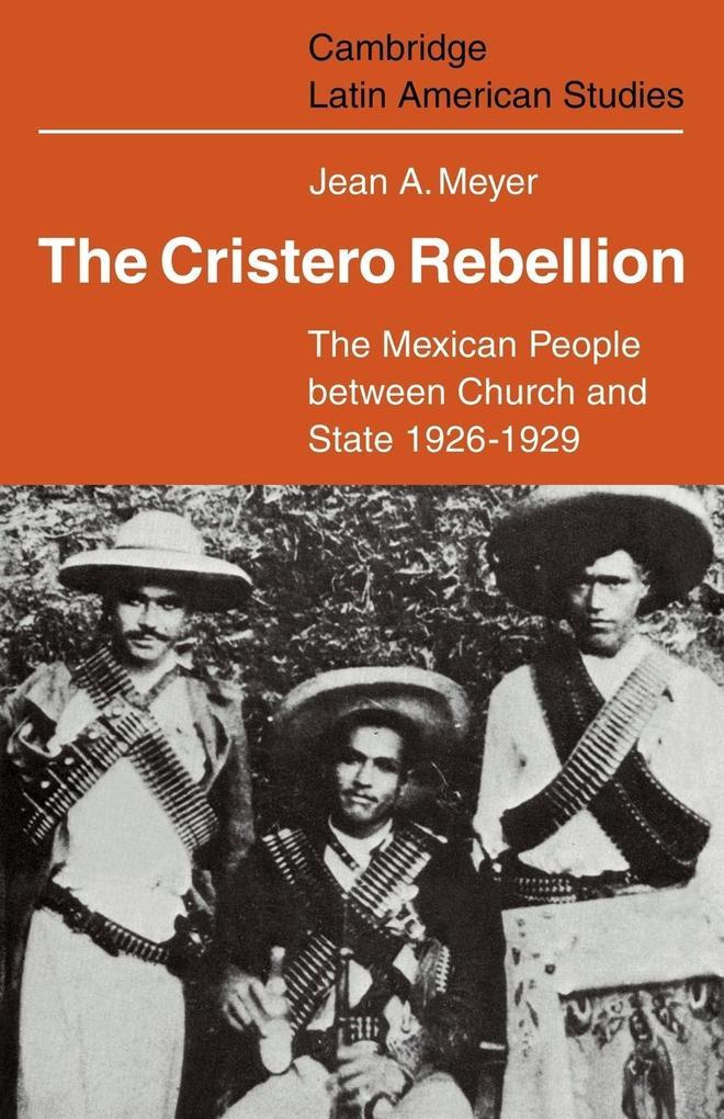 The Cristero Rebellion als Taschenbuch