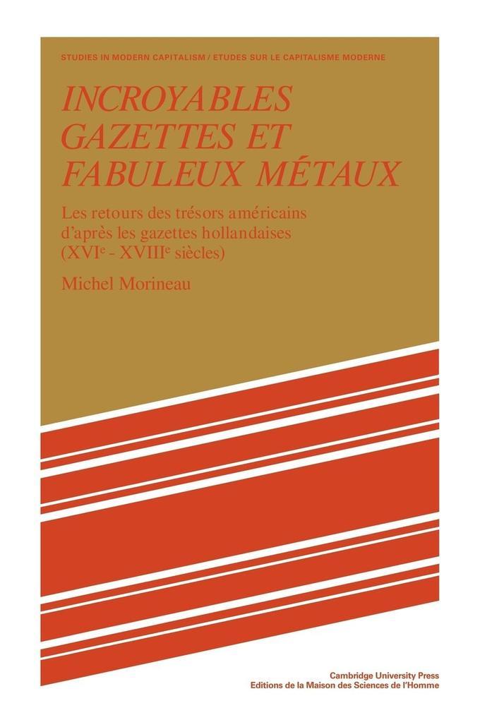Incroyables Gazettes Et Fabuleux Metaux als Taschenbuch