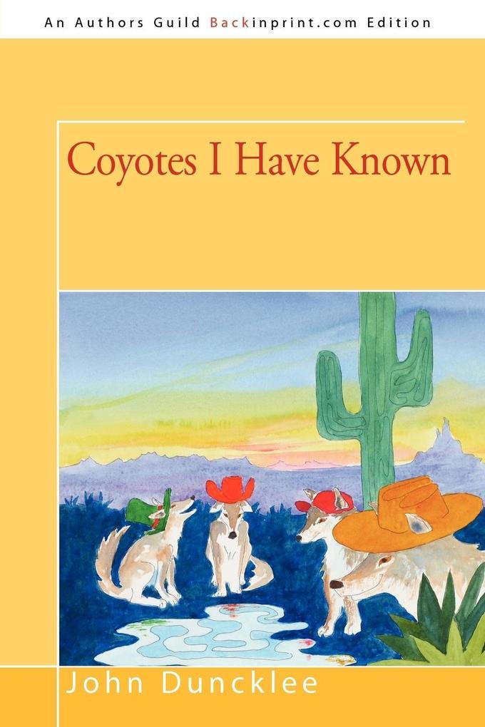 Coyotes I Have Known als Taschenbuch