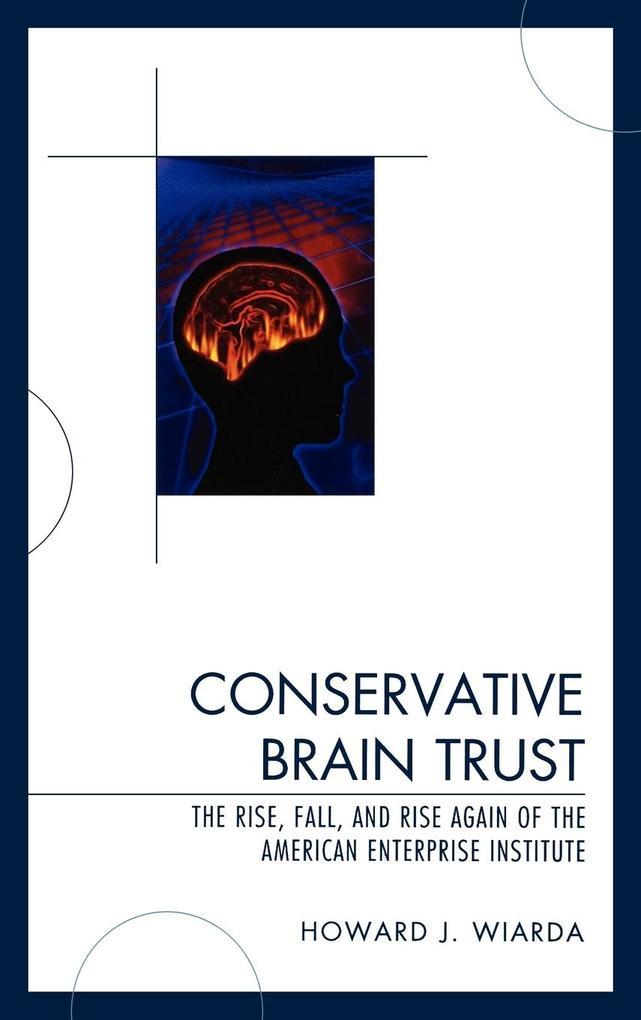 Conservative Brain Trust als Buch (gebunden)