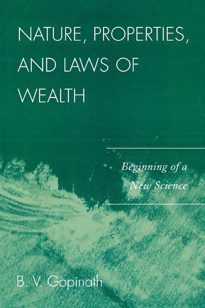 Nature, Properties and Laws of Wealth als Taschenbuch