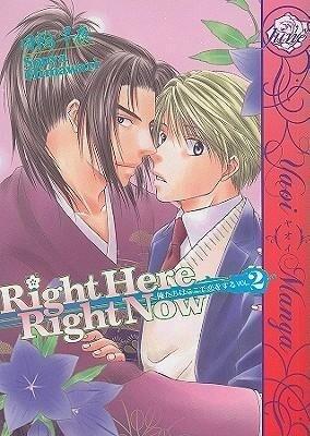 Right Here, Right Now! Volume 2 (Yaoi) als Taschenbuch