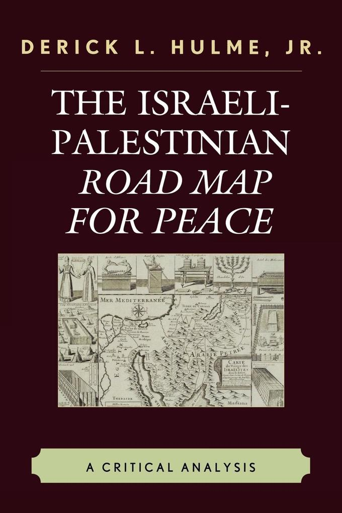 The Israeli-Palestinian Road Map for Peace als Taschenbuch