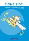 Meine Fibel 2009. Differenzieren und Fördern. Arbeitsheft in Druckschrift