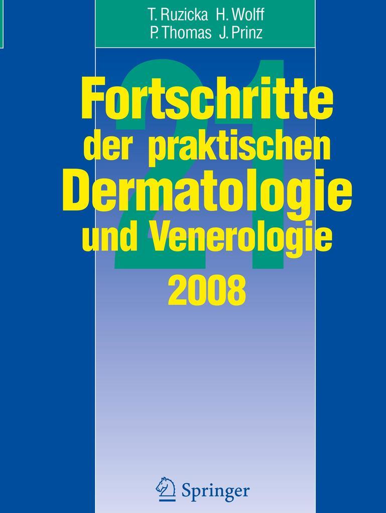 Fortschritte der praktischen Dermatologie und Venerologie 2008 als Buch (gebunden)