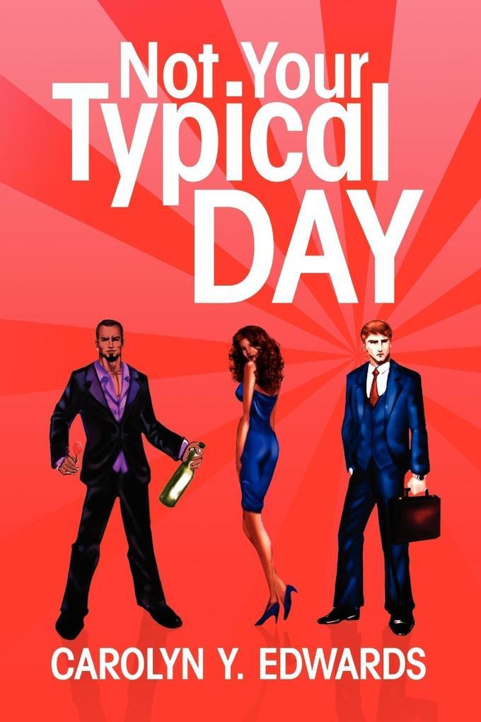 Not Your Typical Day als Taschenbuch