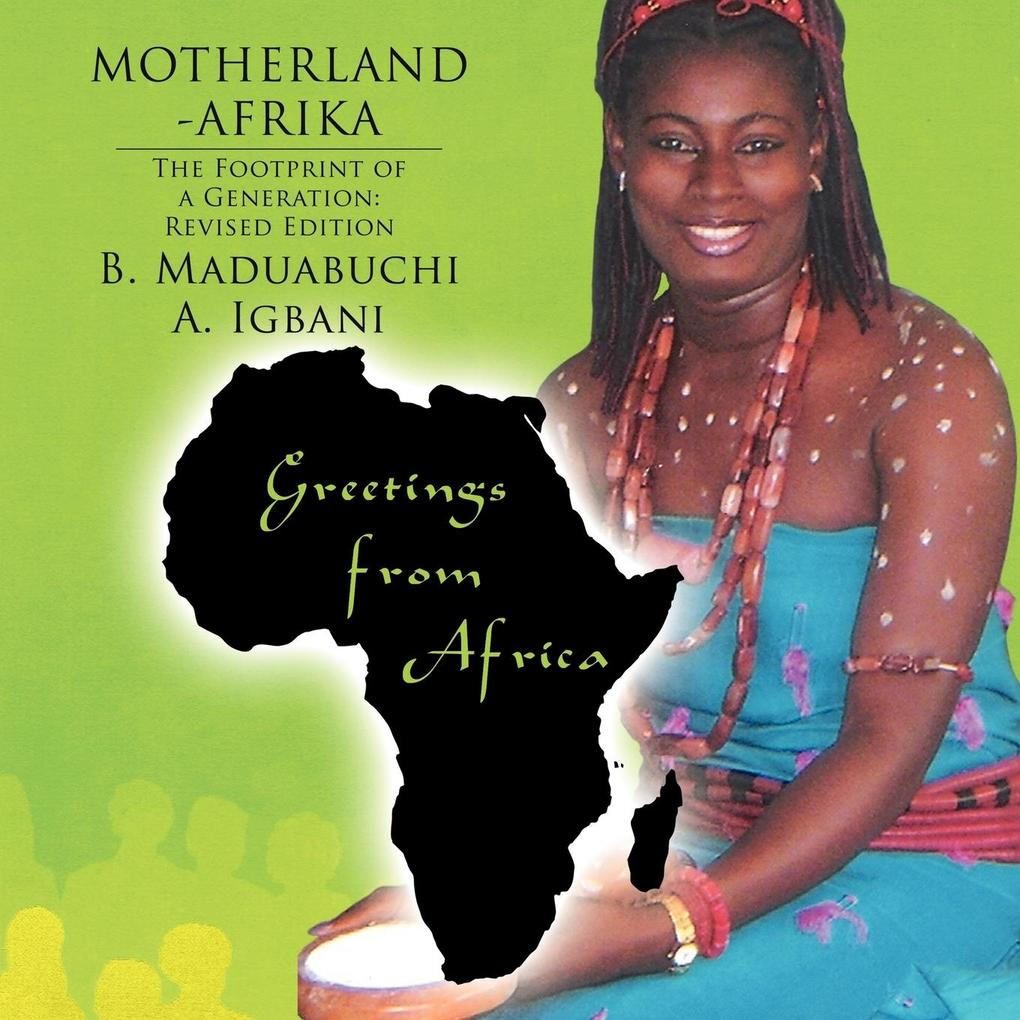 Motherland Afrika: The Footprint of a Generation: Revised Edition als Taschenbuch