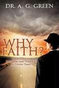 Why Faith? Your Guide to Surviving and Thriving in Tough Times als Taschenbuch