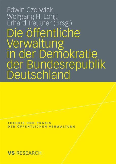 Die öffentliche Verwaltung in der Demokratie der Bundesrepublik Deutschland als Buch (kartoniert)