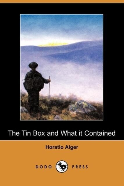 The Tin Box and What It Contained (Dodo Press) als Taschenbuch