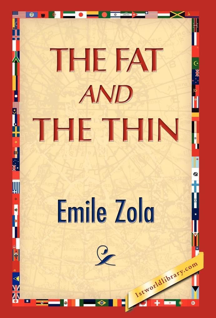 The Fat and the Thin als Buch (gebunden)