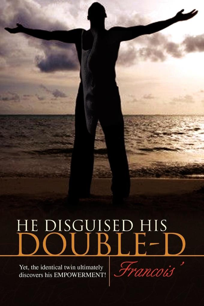 He Disguised His Double-D als Taschenbuch
