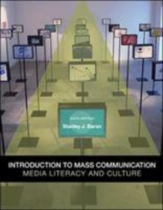 Introduction to Mass Communication: Media Literacy and Culture als Taschenbuch