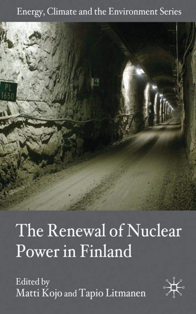 The Renewal of Nuclear Power in Finland als Buch (gebunden)