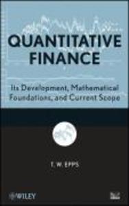 Quantitative Finance: Its Development, Mathematical Foundations, and Current Scope als Buch (gebunden)