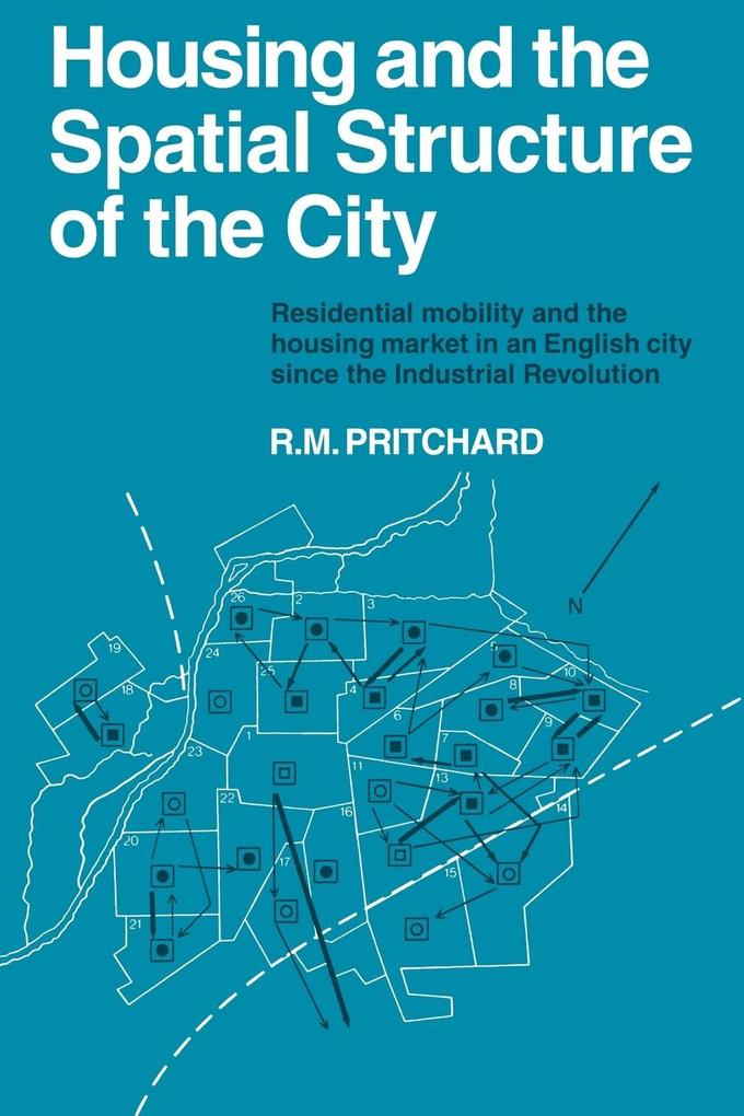 Housing and the Spatial Structure of the City als Taschenbuch