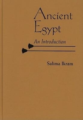 Ancient Egypt: An Introduction als Buch (gebunden)