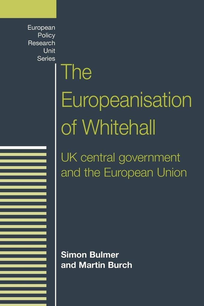 The Europeanisation of Whitehall als Taschenbuch