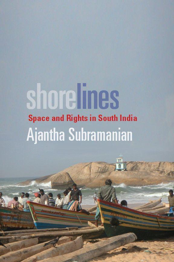 Shorelines: Space and Rights in South India als Buch (gebunden)