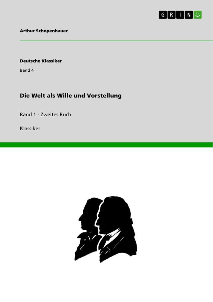 Die Welt als Wille und Vorstellung als Buch (kartoniert)