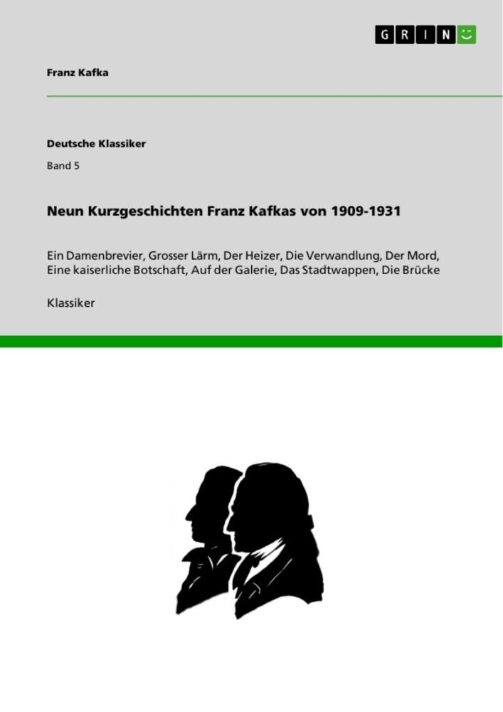 Neun Kurzgeschichten Franz Kafkas von 1909-1931 als Taschenbuch