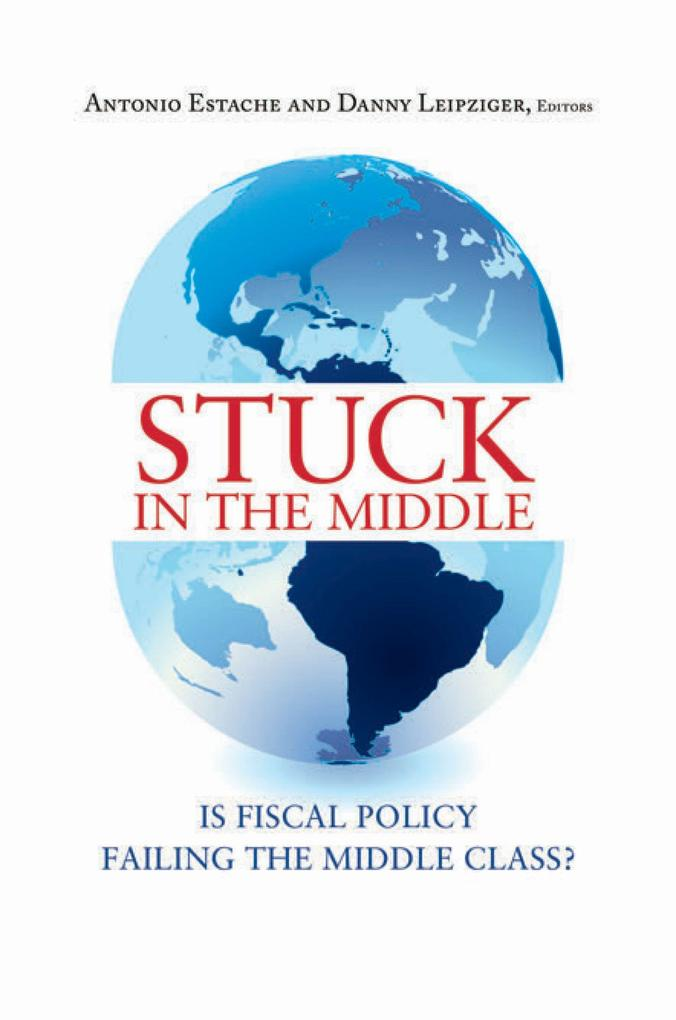 Stuck in the Middle: Is Fiscal Policy Failing the Middle Class? als Taschenbuch