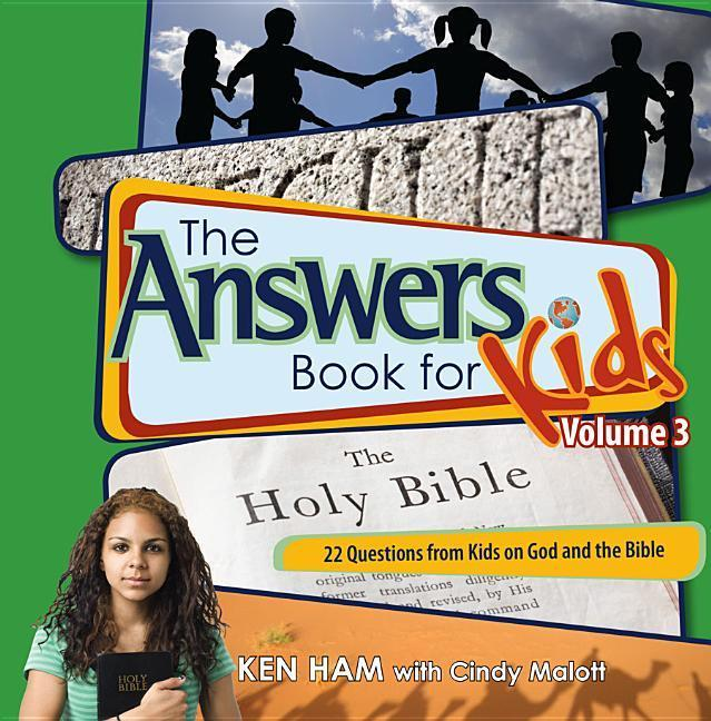 The Answers Book for Kids Volume 3: 22 Questions from Kids on God and the Bible als Buch (gebunden)