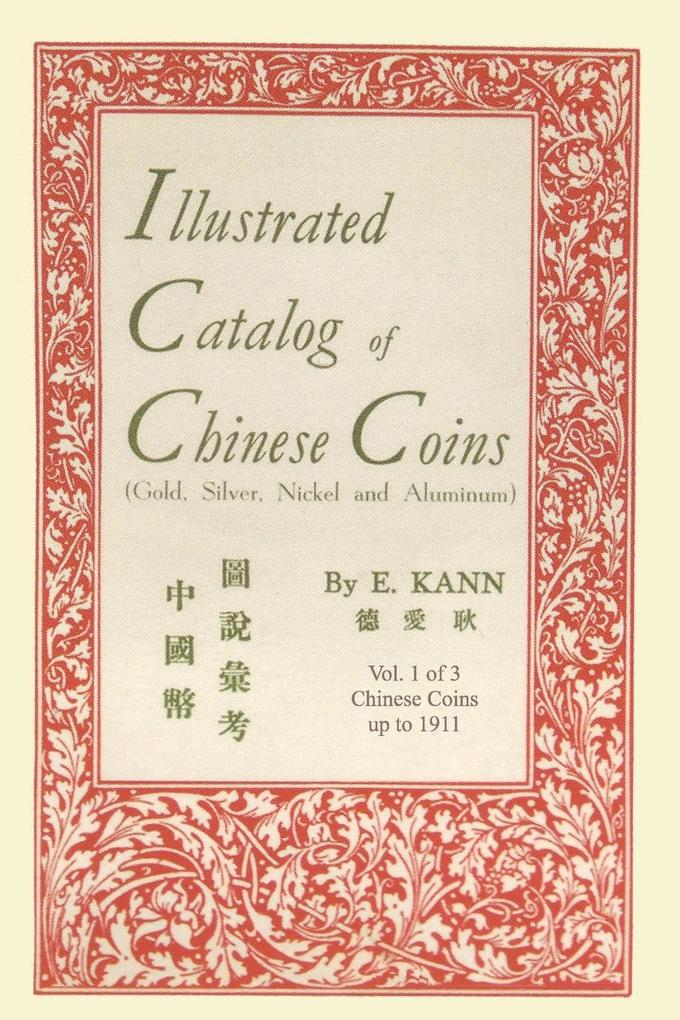 Illustrated Catalog of Chinese Coins, Vol. 1 als Buch (kartoniert)
