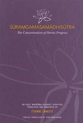 Suramgamasamadhisutra: The Concentration of Heroic Progress als Taschenbuch