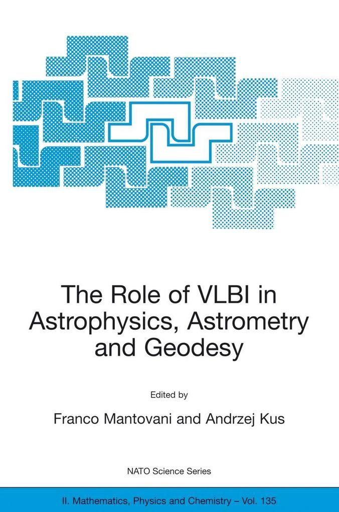 The Role of VLBI in Astrophysics, Astrometry and Geodesy als Buch (gebunden)