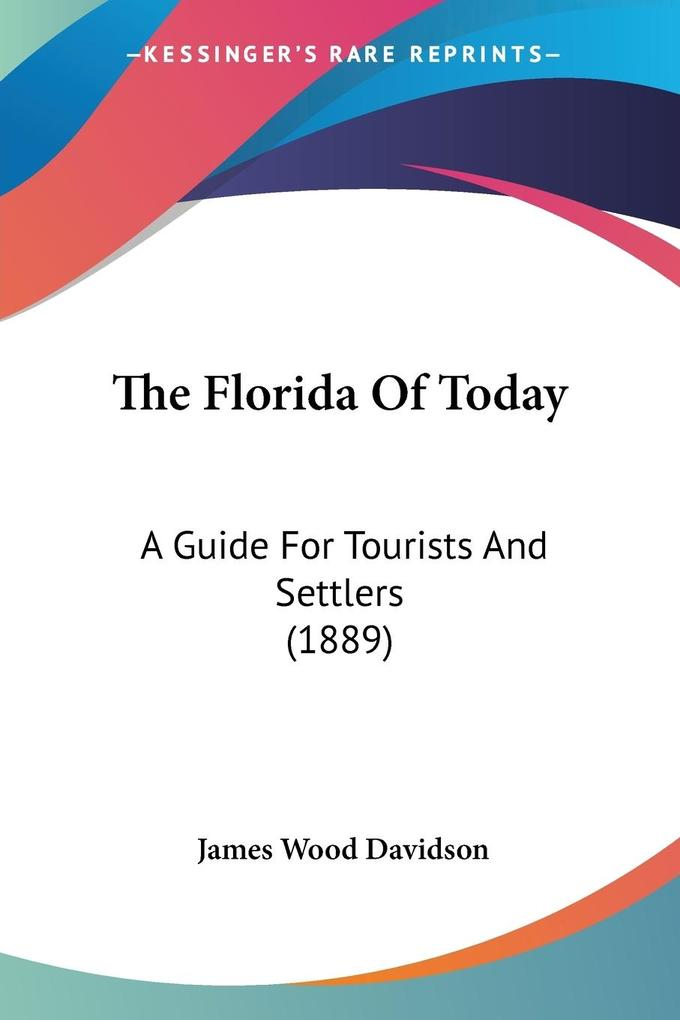 The Florida Of Today als Taschenbuch