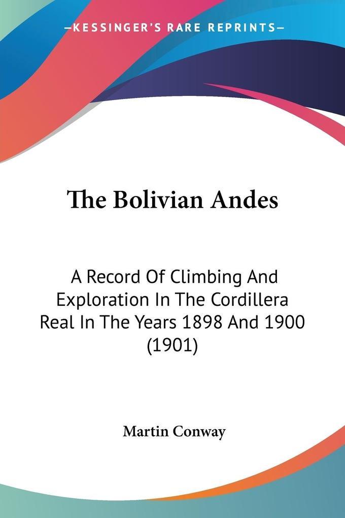 The Bolivian Andes als Taschenbuch