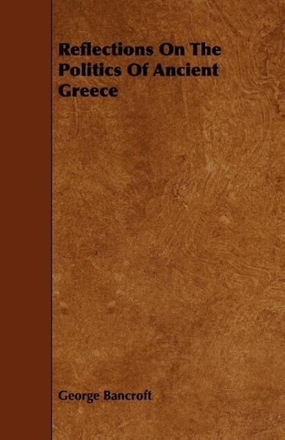 Reflections On The Politics Of Ancient Greece als Taschenbuch