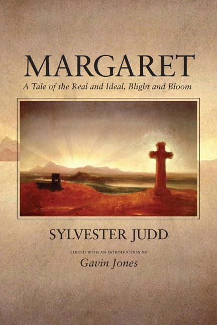 Margaret: A Tale of the Real and Ideal, Blight and Bloom als Taschenbuch