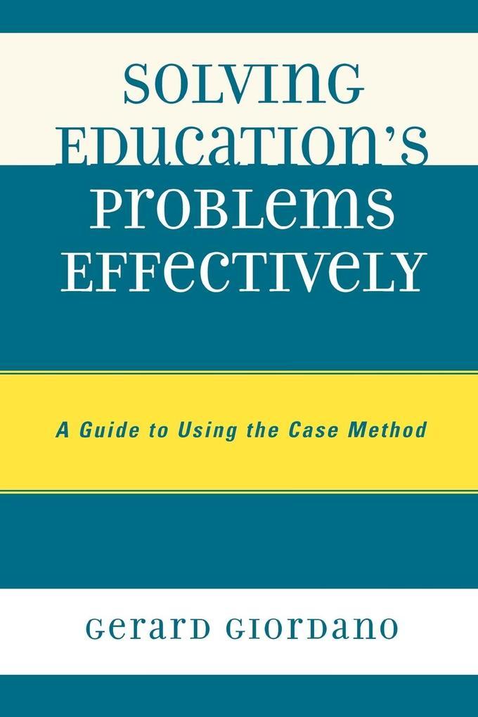 Solving Education's Problems Effectively als Taschenbuch