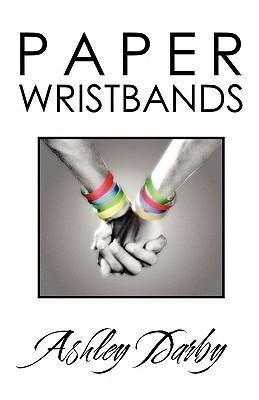Paper Wristbands als Taschenbuch