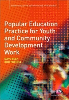 Popular Education Practice for Youth and Community Development Work als Taschenbuch