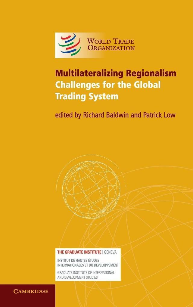 Multilateralizing Regionalism als Buch (gebunden)